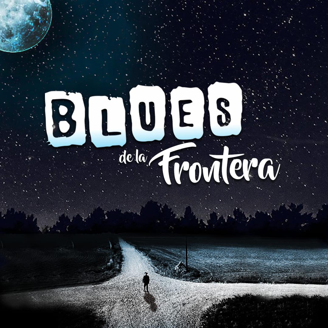 Blues de Fronteras